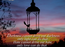 Martin Luther King on Darkness and Hate