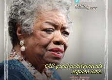Maya Angelou on Achievements