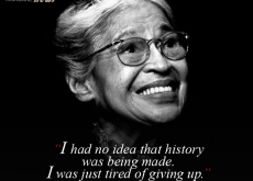 Rosa Parks on Not Giving Up