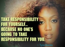 Tyra Banks on Taking Responsibility for Yourself