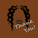 Thank You From the Natural Hair Divas at Natural Haircare News!