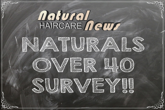 "Help a Sista' Out - Take Our ""Naturals Over 40"" Survey!"