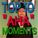 Top 10 AHA Moments