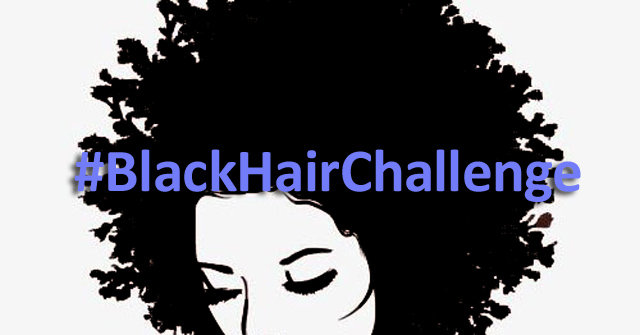 We're Here for the #BlackHairChallenge