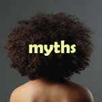 Debunking 5 Common Myths About Moisturizing Your Natural Hair