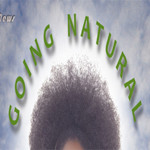 4 Things I Have Learned About Myself Since Deciding to Go Natural