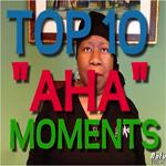 Top 10 AHA Moments